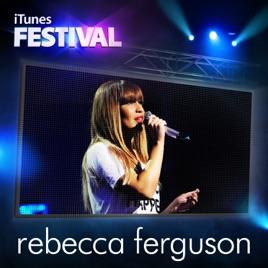 iTunes Festival: London 2012 - EP by Rebecca Ferguson on