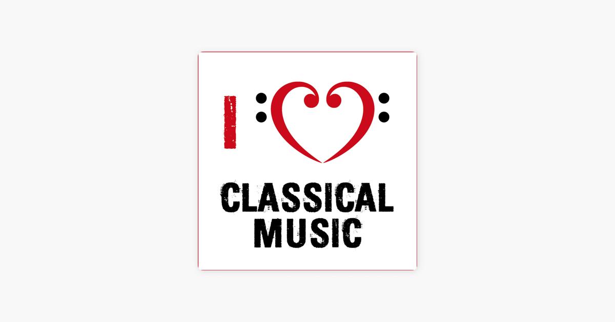 """""""I Love Classical Music"""" von Verschiedene Interpreten"""