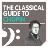 The Classical Guide to Chopin