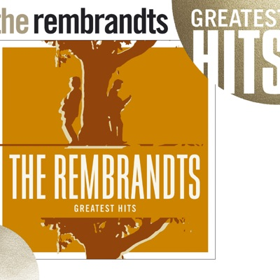 The Rembrandts: Greatest Hits - The Rembrandts