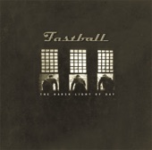 Fastball - This Is Not My Life