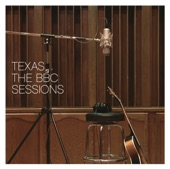 Texas: The BBC Sessions