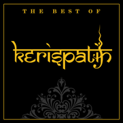 The Best Of Kerispatih - Kerispatih - Kerispatih