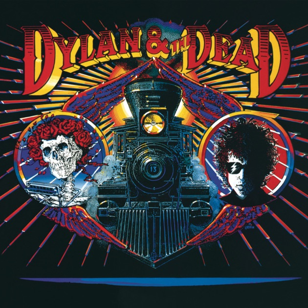 Dylan The Dead Live By Bob Dylan Grateful Dead On Apple Music