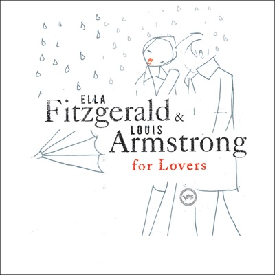 Ella & Louis for Lovers - Ella Fitzgerald & Louis Armstrong album