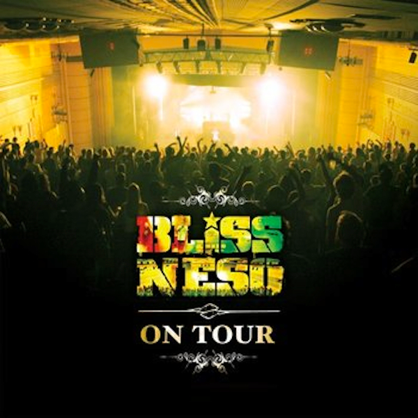 On Tour - Single by Bliss n Eso