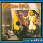 Devotchka - Gasoline Serpent