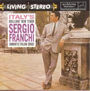 Romantic Italian Songs - Sergio Franchi - Sergio Franchi