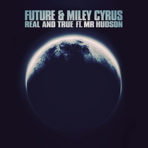 Real and True (feat. Mr Hudson) - Single