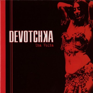 DeVotchKa: Queen of the Surface Streets