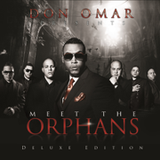 Meet the Orphans (Deluxe Edition) - Don Omar - Don Omar
