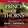 Mark Lawrence - Prince of Thorns (Unabridged)  artwork