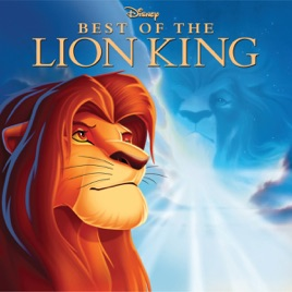 best of the lion king by various artists on apple music