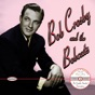 Dear Hearts and Gentle People by Bob Crosby & The Bob Cats