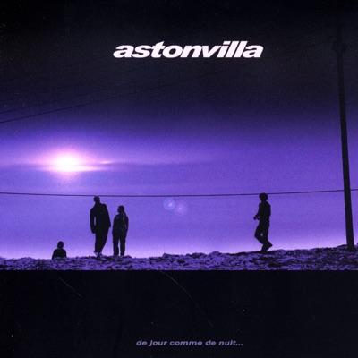De jour comme de nuit - Aston Villa