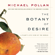 Michael Pollan - The Botany of Desire (Unabridged)