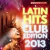 Latin Hits Club Edition 2013