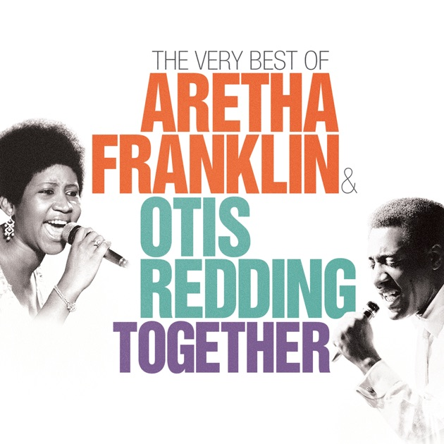 together the very best of aretha franklin otis redding. Black Bedroom Furniture Sets. Home Design Ideas