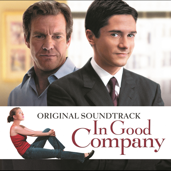 In Good Company Soundtrack From The Motion Picture By In Good