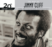 20th Century Masters: The Millennium Collection - The Best of Jimmy Cliff - Jimmy Cliff - Jimmy Cliff