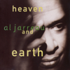 Heaven and Earth - Al Jarreau