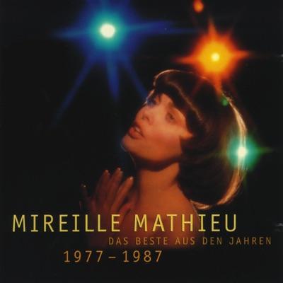 Das Beste Aus Den Jahren (1977-1987) - Mireille Mathieu