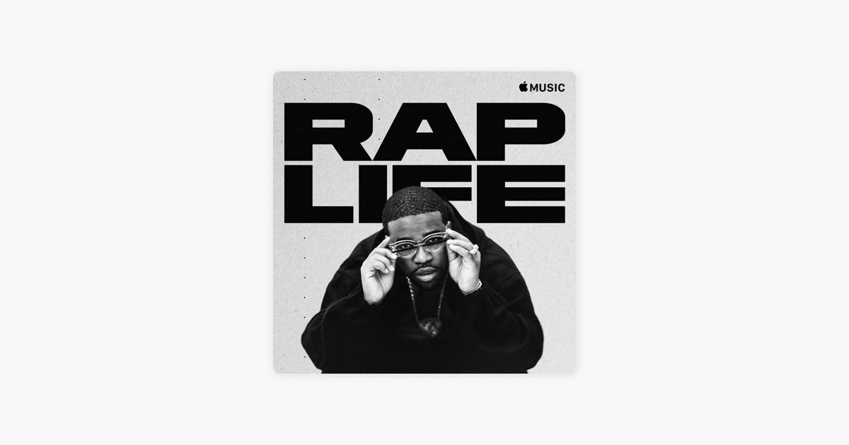 Rap Life on Apple Music