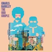 Gnarls Barkley - A Little Better