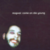 Mogwai - Come On Die Young artwork