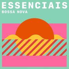 Bossa Nova: essenciais