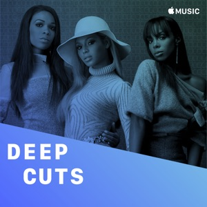 Destiny's Child: Deep Cuts