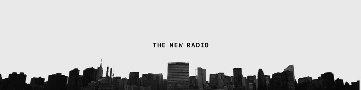 The New Radio