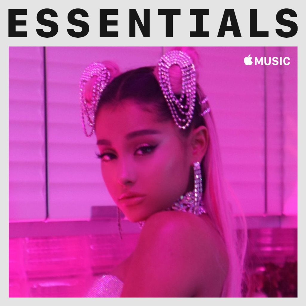 Ariana Grande Essentials