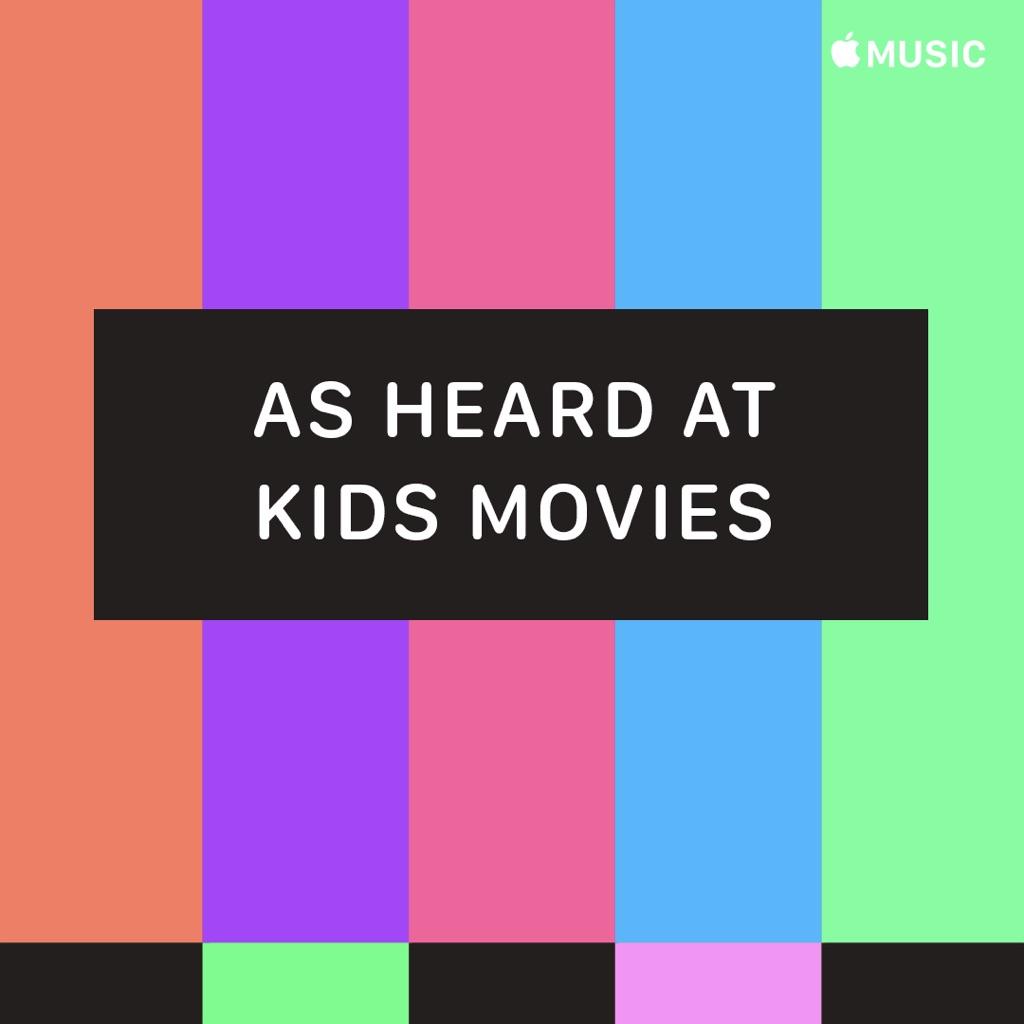 As Heard at Kids Movies