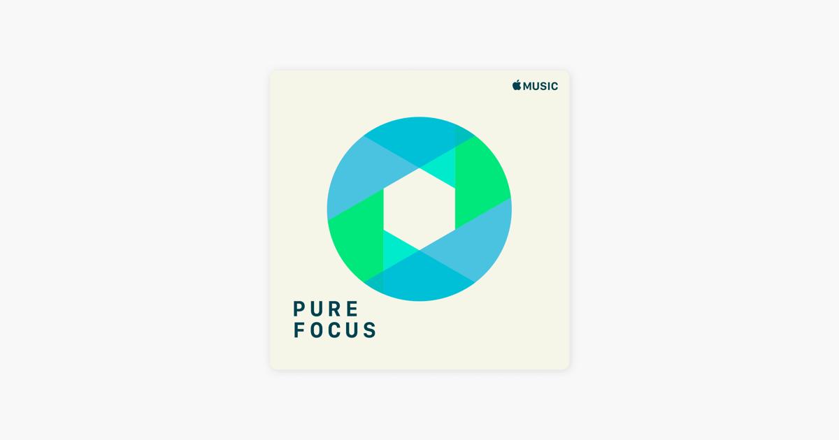 Pure Focus on Apple Music