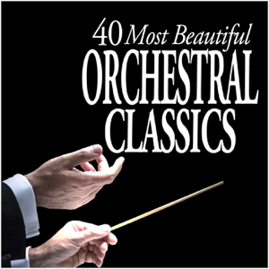 Various Artists - 40 Most Beautiful Orchestral Classics