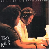John Hicks & Ray Drummond - Come Rain or Come Shine