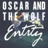 Oscar and the Wolf - Entity artwork