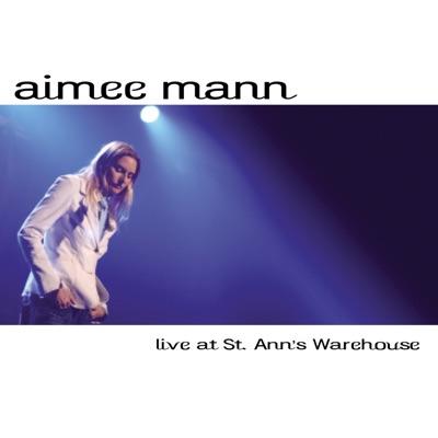 Aimee Mann Live At St. Ann's Warehouse - Aimee Mann