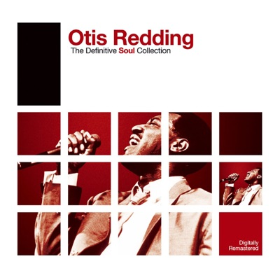 The Definitive Soul Collection: Otis Redding - Otis Redding