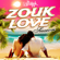 Various Artists - Zouk Love Session