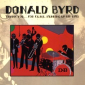Donald Byrd - Have You Heard the News