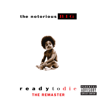 The Notorious B.I.G. - Ready to Die - The Remaster  artwork