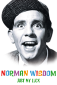 Norman Wisdom - Just My Luck