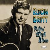 Elton Britt - Why Didn't You Take That Too