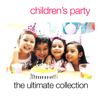 Children's Party - The Ultimate Collection - Various Artists