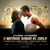 3MSC - 3 Metros Sobre el Cielo (Music from the Motion Picture)