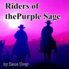 Zane Grey - Riders of the Purple Sage (Unabridged)  artwork