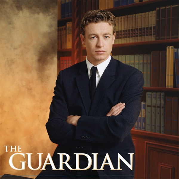 Watch The Guardian Episodes Online | Season 1 (2002) | TV Guide
