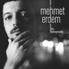 Mehmet Erdem - Acıyı Sevmek Olur mu artwork